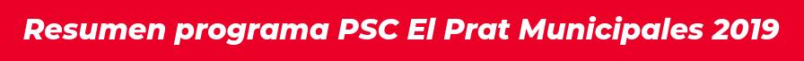 Resumen Programa PSC El Prat Municipals 2019